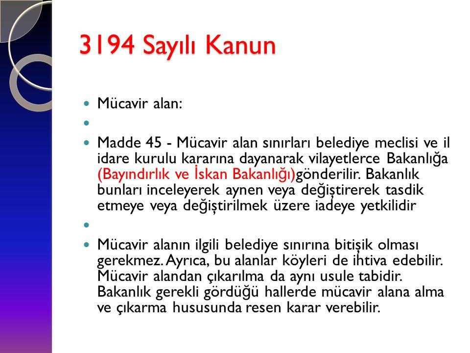 3194 Sayılı Kanun Mücavir alan: