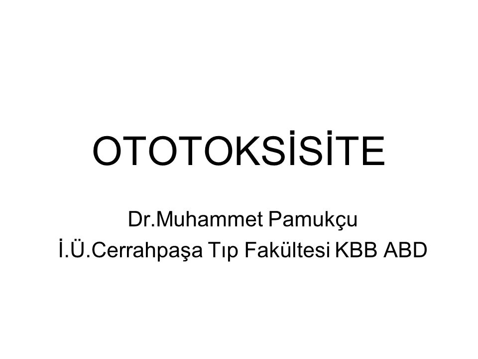 Dr.Muhammet Pamukçu İ.Ü.Cerrahpaşa Tıp Fakültesi KBB ABD