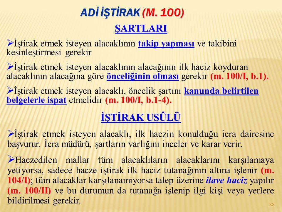 ADİ İŞTİRAK (M. 100) ŞARTLARI İŞTİRAK USÛLÜ
