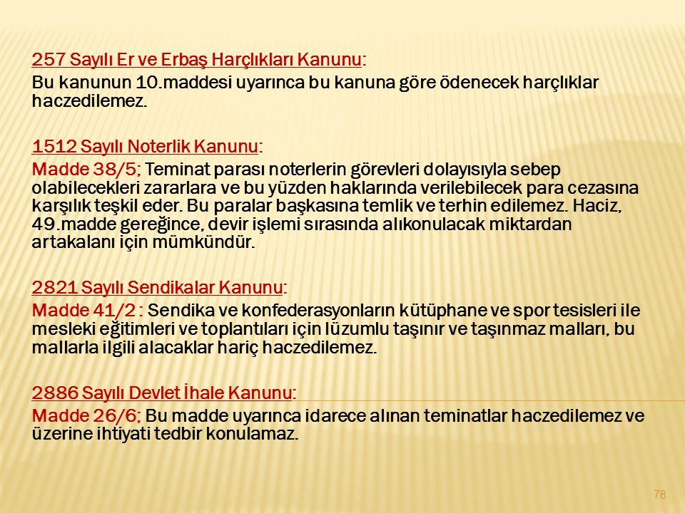 257 Sayılı Er ve Erbaş Harçlıkları Kanunu: