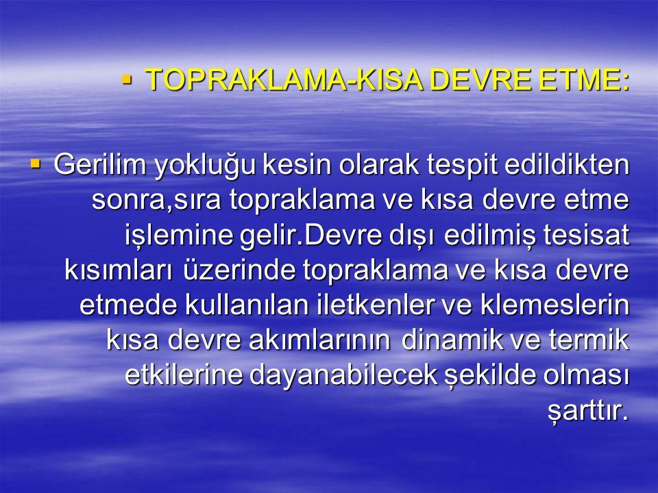 TOPRAKLAMA-KISA DEVRE ETME:
