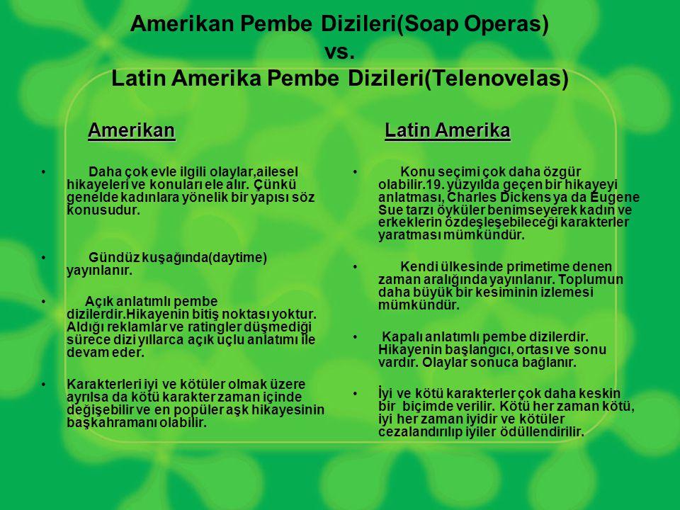 Amerikan Pembe Dizileri(Soap Operas) vs
