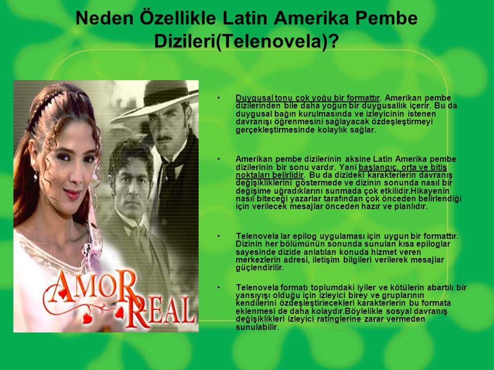 Neden Özellikle Latin Amerika Pembe Dizileri(Telenovela)