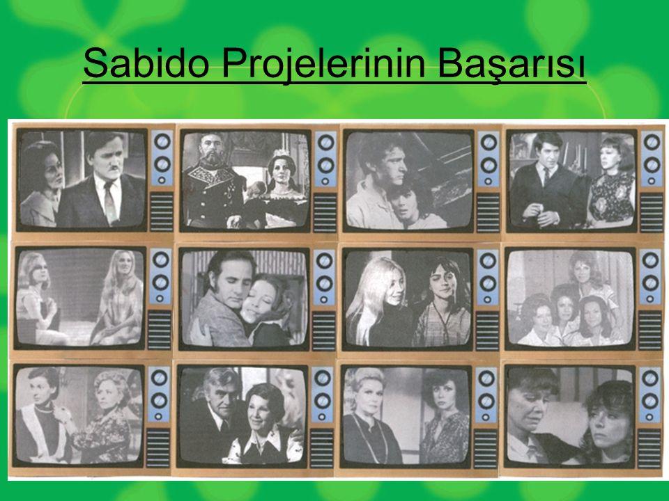 Sabido Projelerinin Başarısı