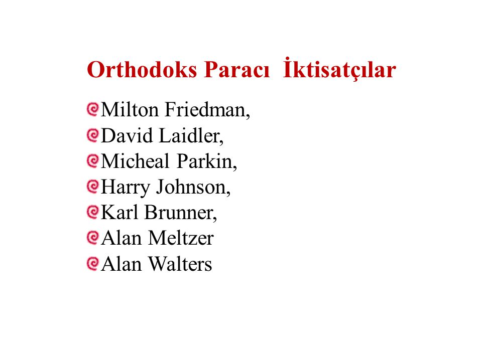 Orthodoks Paracı İktisatçılar