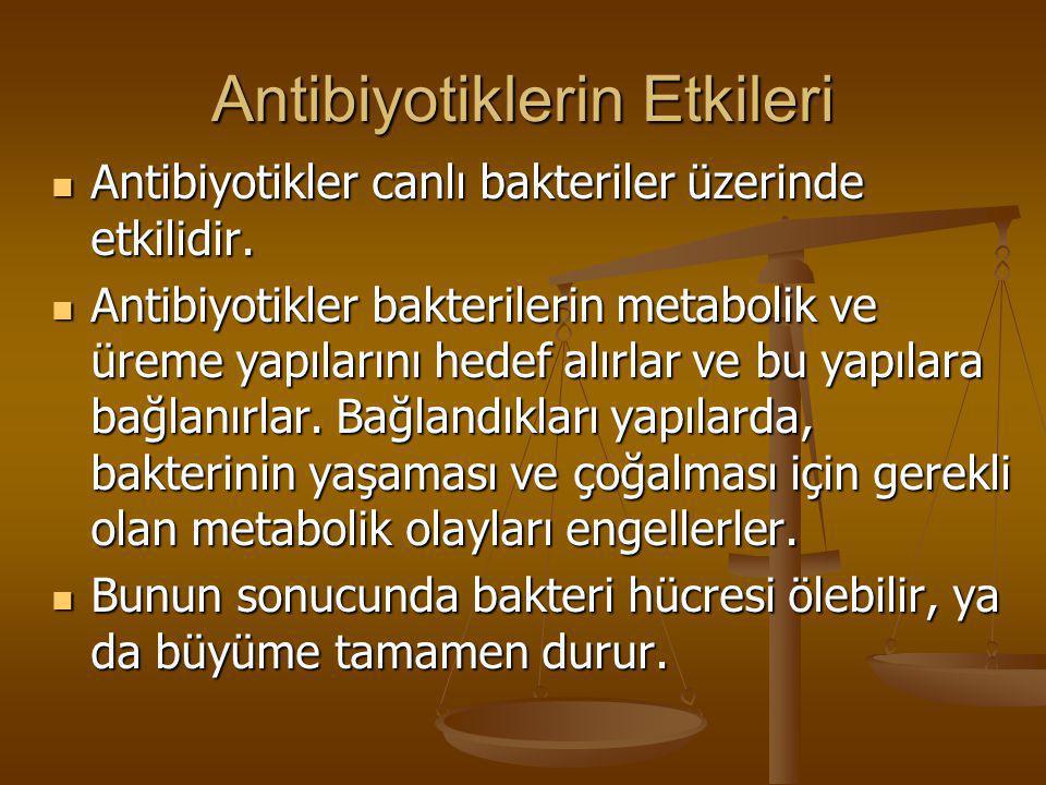 Antibiyotiklerin Etkileri