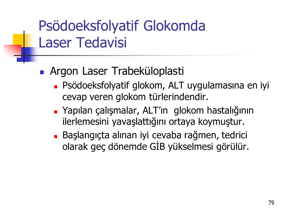 Psödoeksfolyatif Glokomda Laser Tedavisi