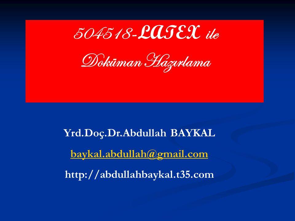 Yrd.Doç.Dr.Abdullah BAYKAL