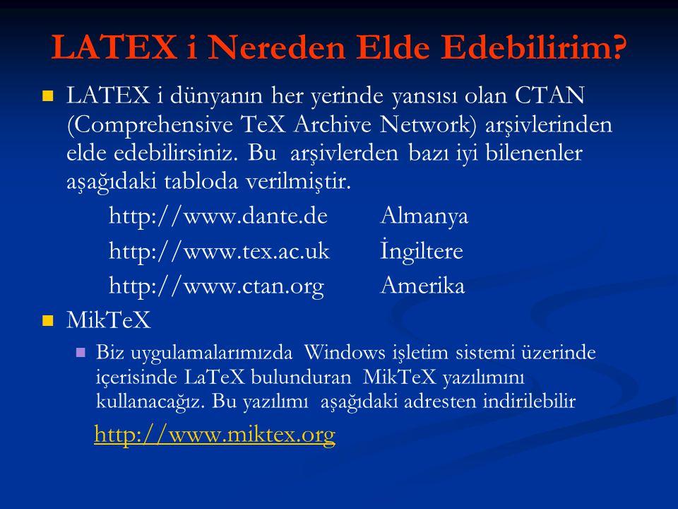 LATEX i Nereden Elde Edebilirim