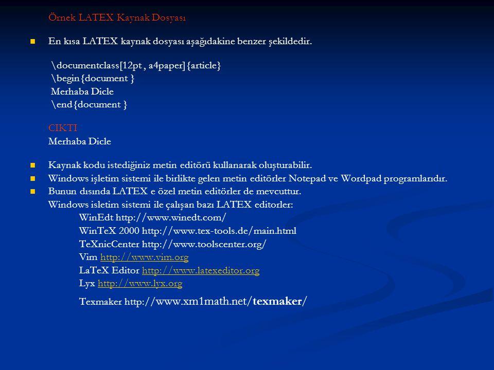 Örnek LATEX Kaynak Dosyası