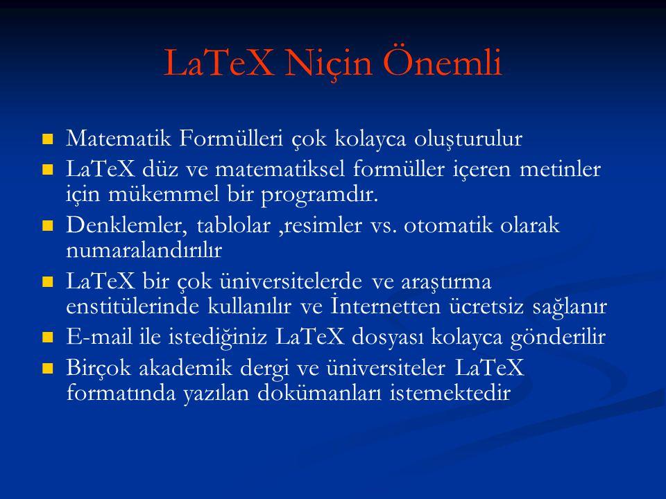 LaTeX Niçin Önemli Matematik Formülleri çok kolayca oluşturulur