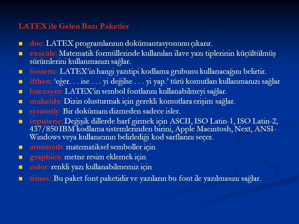 LATEX ile Gelen Bazı Paketler