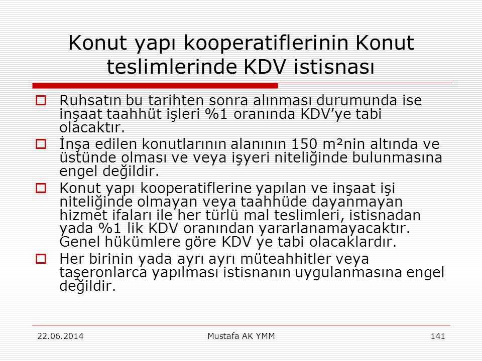 Konut yapı kooperatiflerinin Konut teslimlerinde KDV istisnası