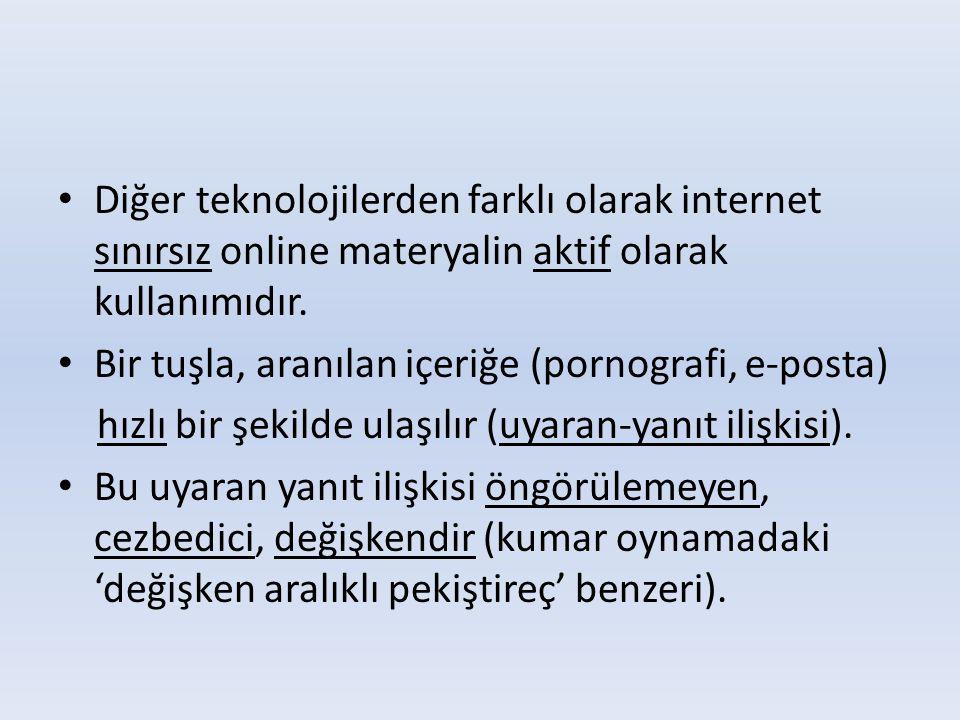 Diğer teknolojilerden farklı olarak internet sınırsız online materyalin aktif olarak kullanımıdır.