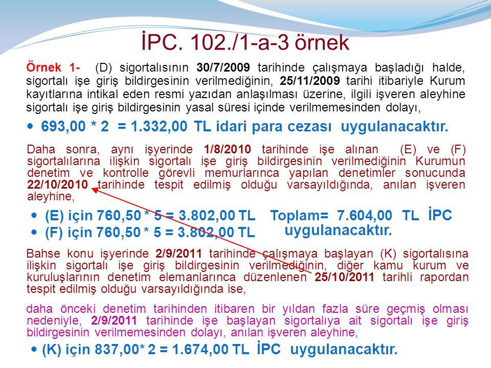 İPC. 102./1-a-3 örnek