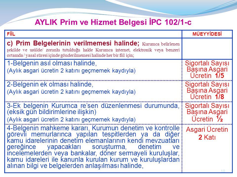 AYLIK Prim ve Hizmet Belgesi İPC 102/1-c