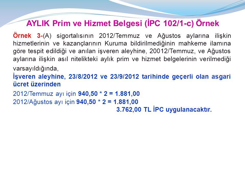 AYLIK Prim ve Hizmet Belgesi (İPC 102/1-c) Örnek