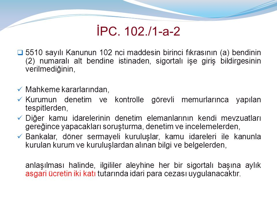 İPC. 102./1-a-2