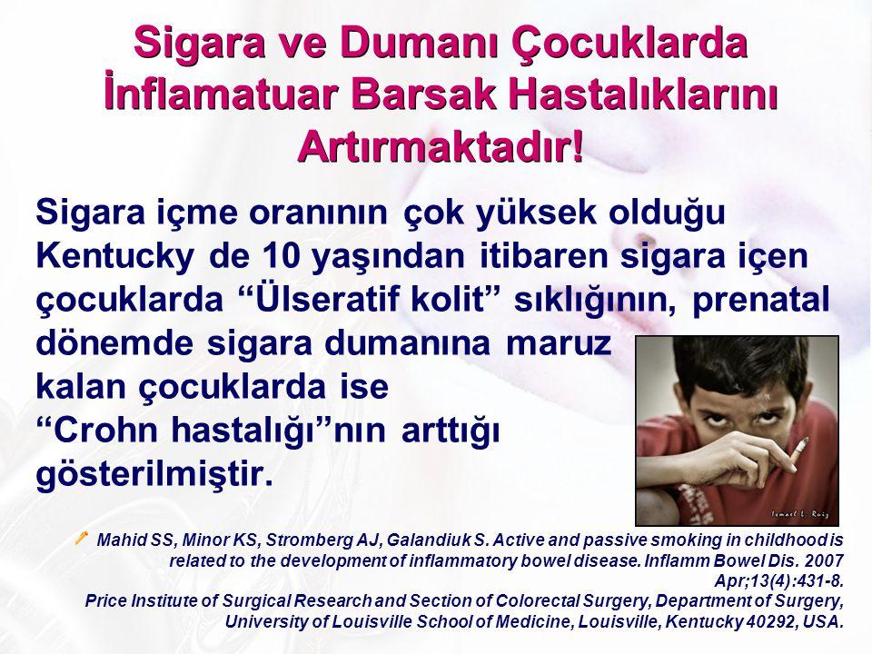 Sigara ve Dumanı Çocuklarda İnflamatuar Barsak Hastalıklarını Artırmaktadır!