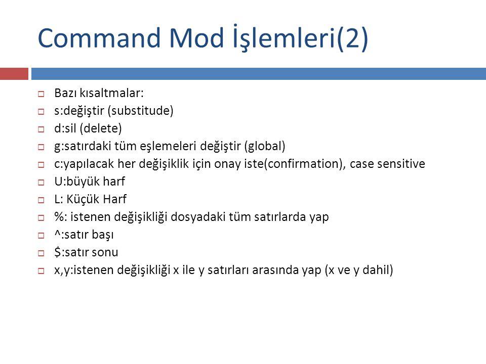 Command Mod İşlemleri(2)