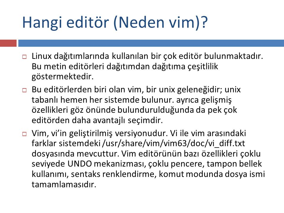 Hangi editör (Neden vim)