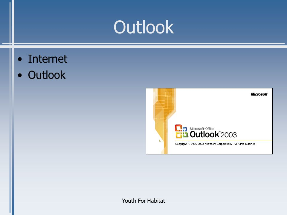 Outlook Internet Outlook Youth For Habitat