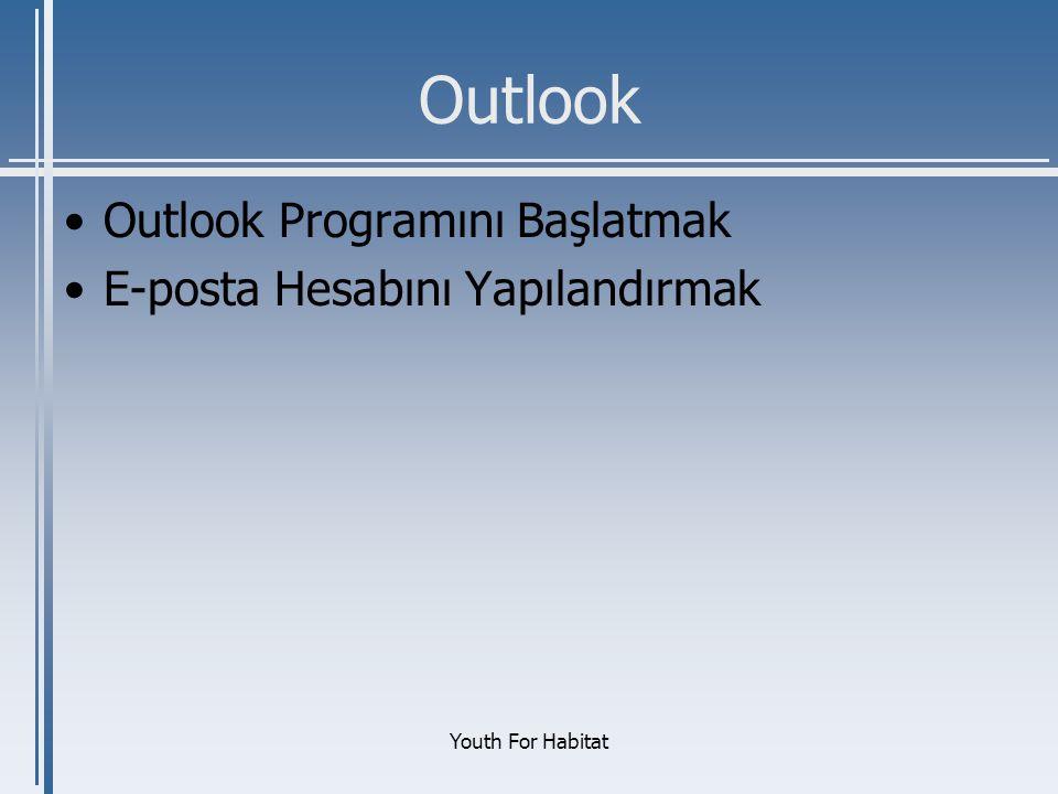 Outlook Outlook Programını Başlatmak E-posta Hesabını Yapılandırmak