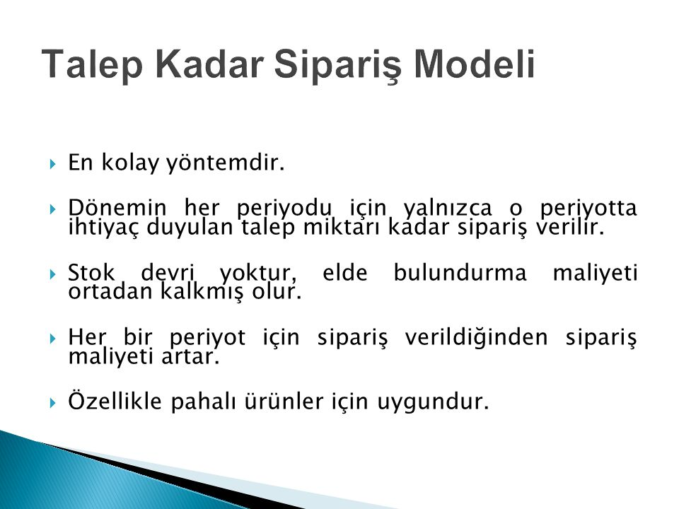 Talep Kadar Sipariş Modeli