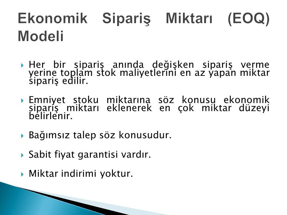 Ekonomik Sipariş Miktarı (EOQ) Modeli