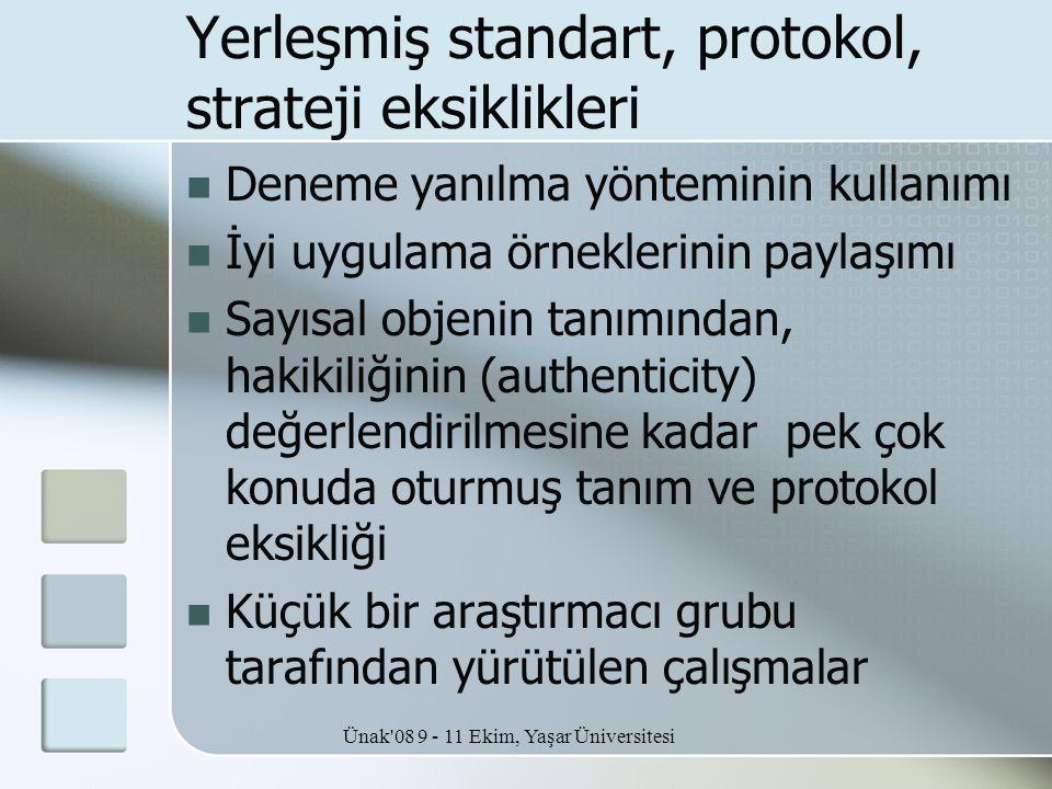 Yerleşmiş standart, protokol, strateji eksiklikleri