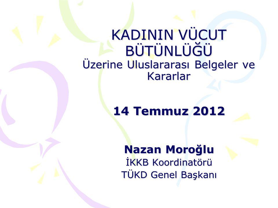 Nazan Moroğlu İKKB Koordinatörü TÜKD Genel Başkanı