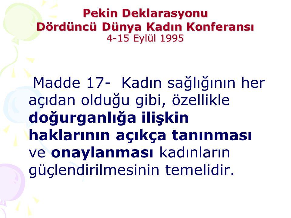 Pekin Deklarasyonu Dördüncü Dünya Kadın Konferansı 4-15 Eylül 1995