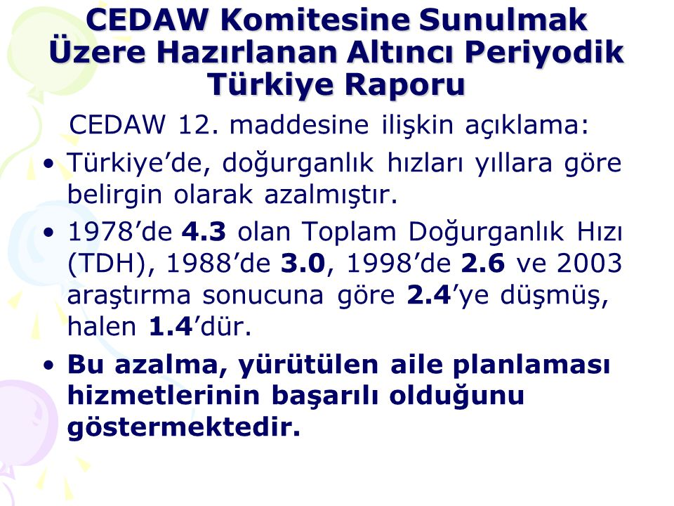 CEDAW Komitesine Sunulmak Üzere Hazırlanan Altıncı Periyodik Türkiye Raporu