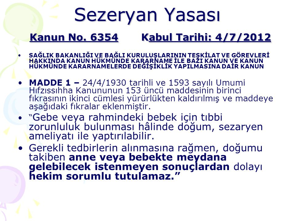 Sezeryan Yasası Kanun No. 6354 Kabul Tarihi: 4/7/2012