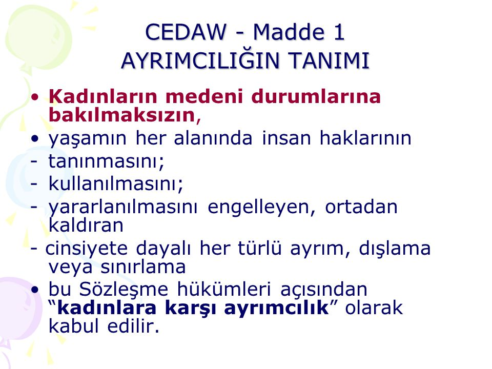 CEDAW - Madde 1 AYRIMCILIĞIN TANIMI