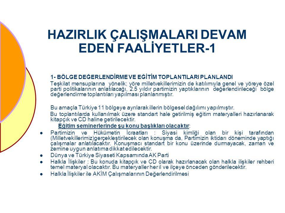 HAZIRLIK ÇALIŞMALARI DEVAM EDEN FAALİYETLER-1