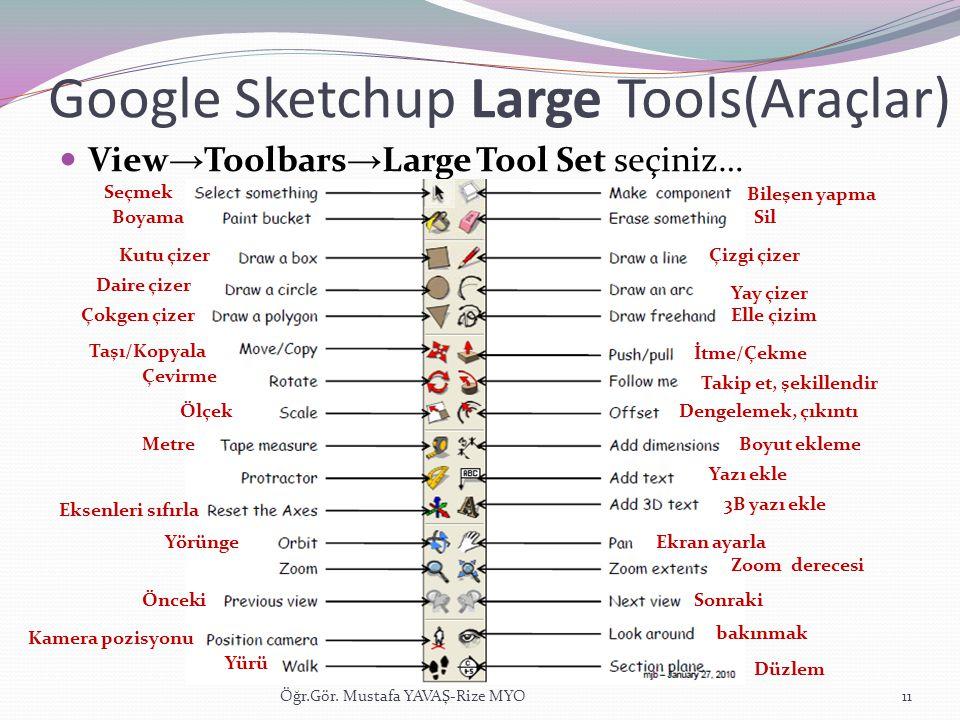 Google Sketchup Large Tools(Araçlar)
