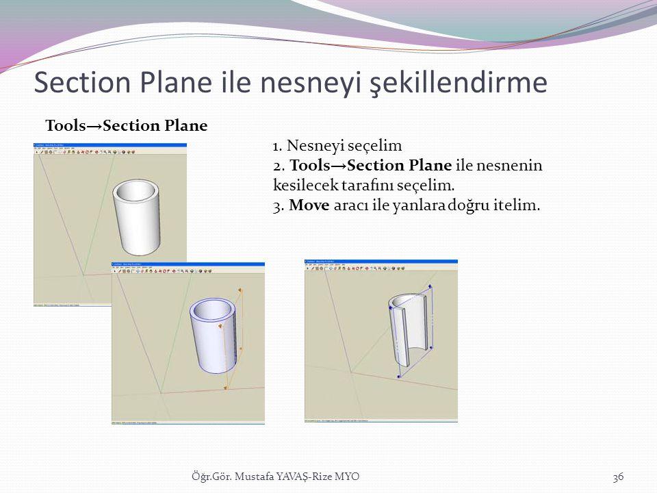 Section Plane ile nesneyi şekillendirme