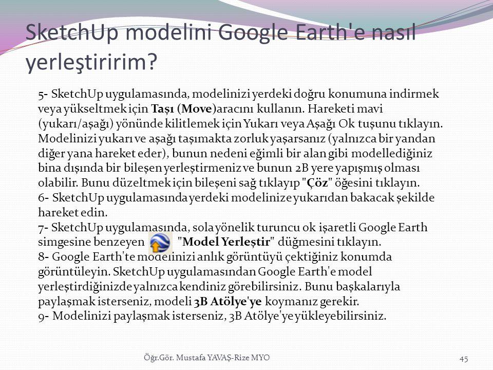 SketchUp modelini Google Earth e nasıl yerleştiririm