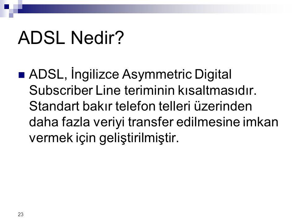 ADSL Nedir