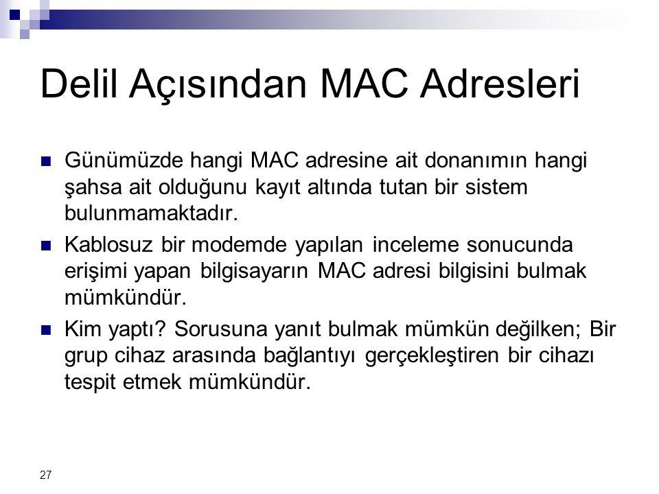 Delil Açısından MAC Adresleri