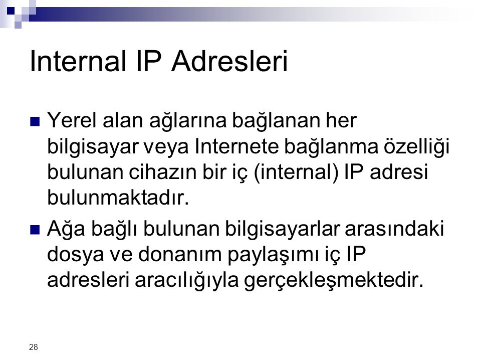 Internal IP Adresleri