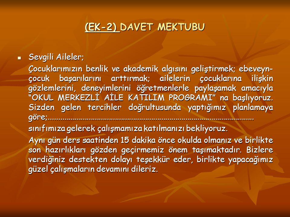 (EK-2) DAVET MEKTUBU Sevgili Aileler;