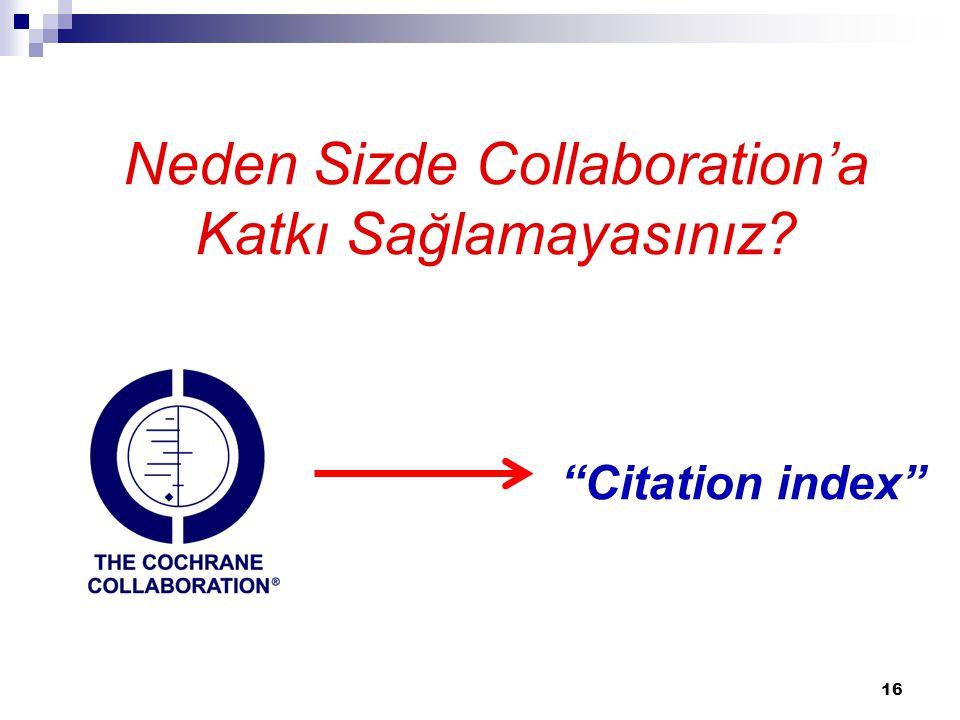Neden Sizde Collaboration'a Katkı Sağlamayasınız