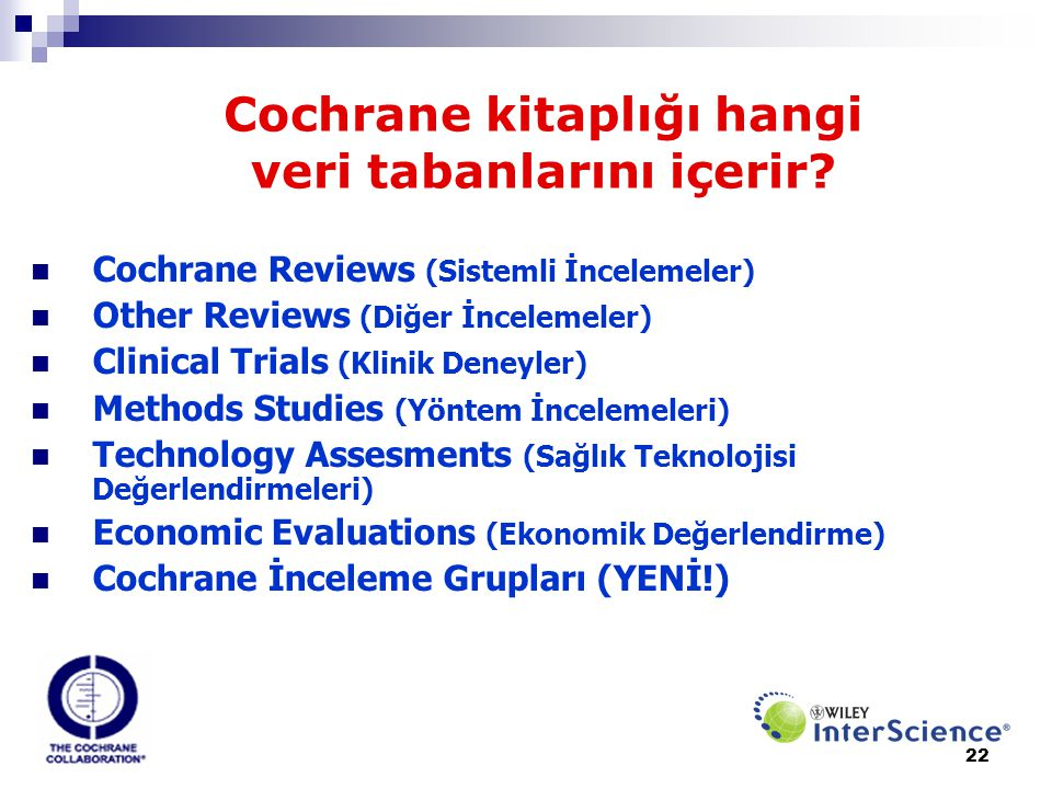 Cochrane kitaplığı hangi veri tabanlarını içerir