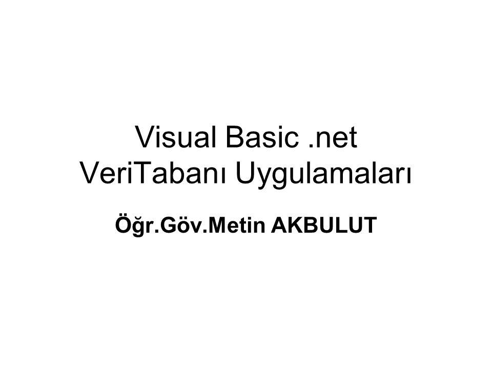 Visual Basic .net VeriTabanı Uygulamaları