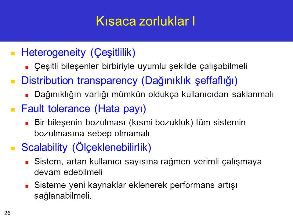 Kısaca zorluklar I Heterogeneity (Çeşitlilik)