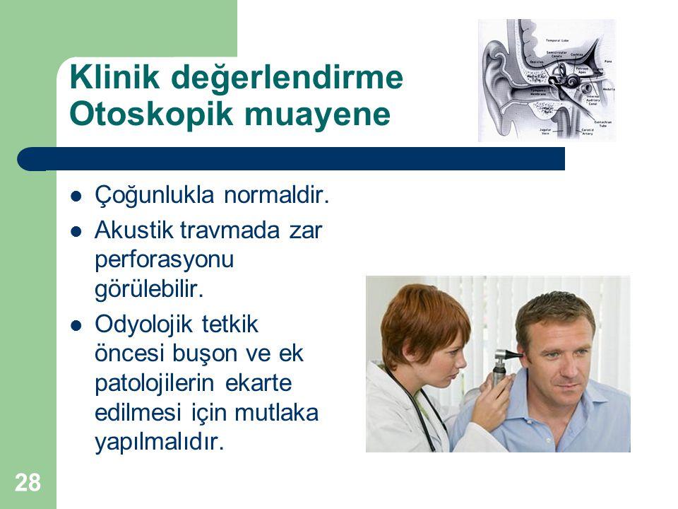 Klinik değerlendirme Otoskopik muayene
