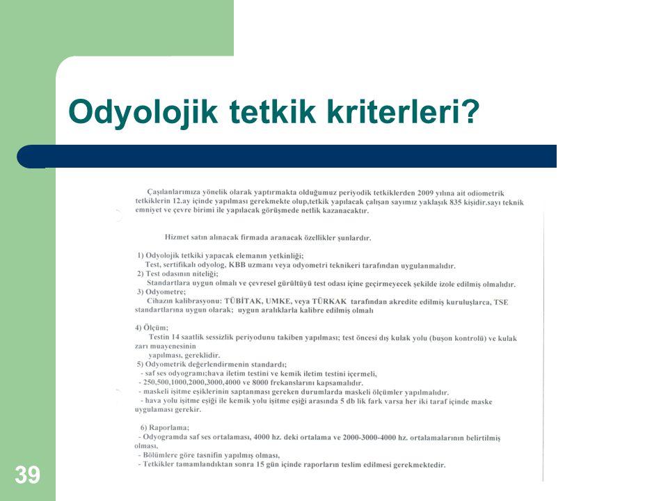 Odyolojik tetkik kriterleri