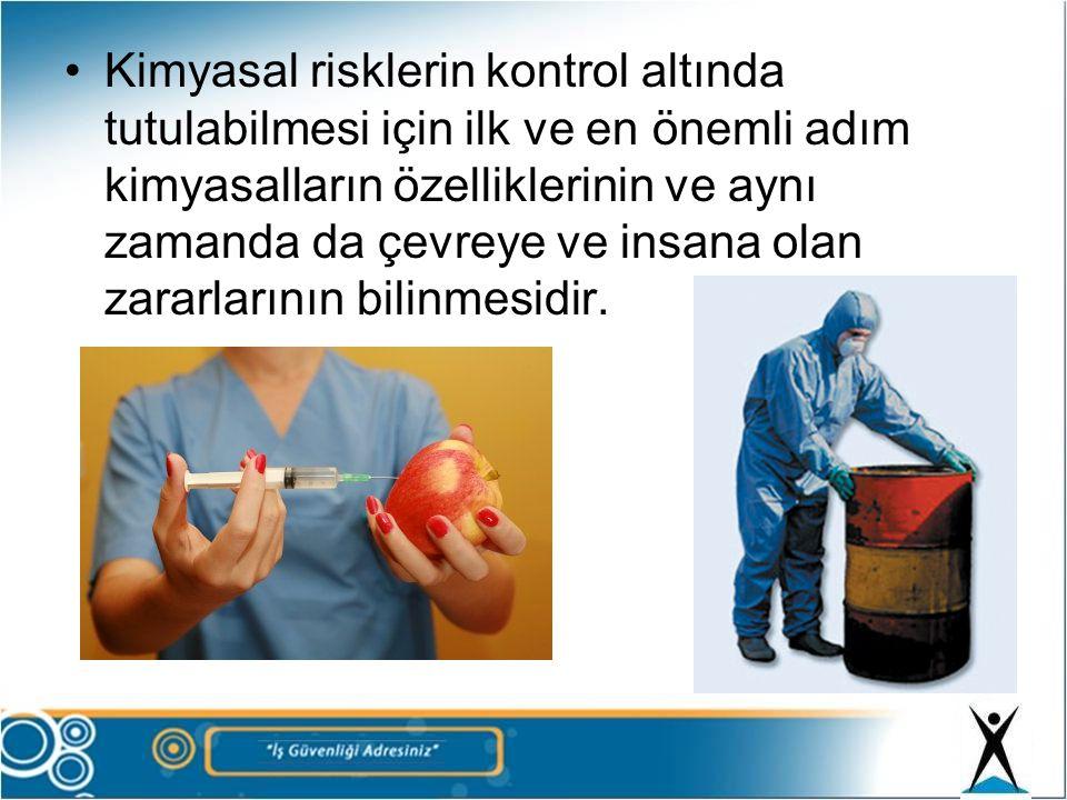 Kimyasal risklerin kontrol altında tutulabilmesi için ilk ve en önemli adım kimyasalların özelliklerinin ve aynı zamanda da çevreye ve insana olan zararlarının bilinmesidir.